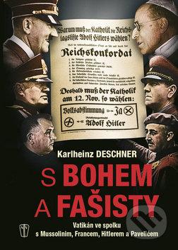 S Bohem a fašisty - Karlheinz Deschner