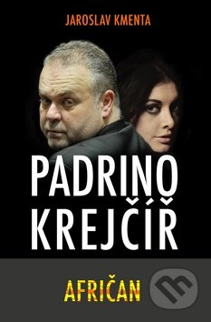 Padrino Krejčíř - Afričan - Jaroslav Kmenta