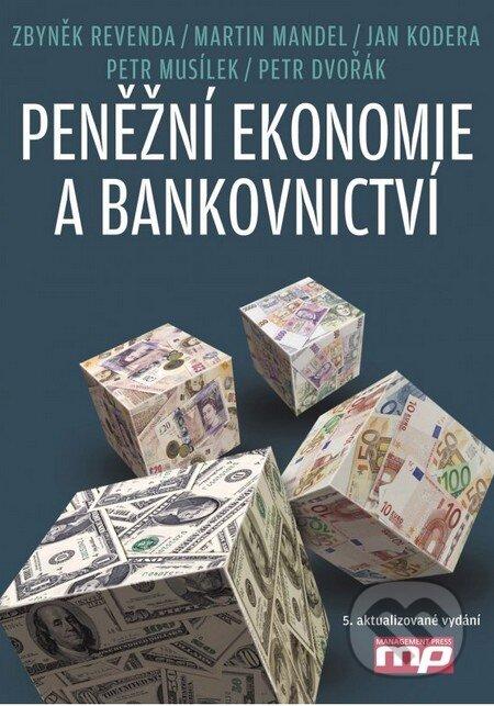 Peněžní ekonomie a bankovnictví - Zbyněk Revenda a kolektív