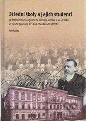 Střední školy a jejich studenti + CD - Petr Kadlec