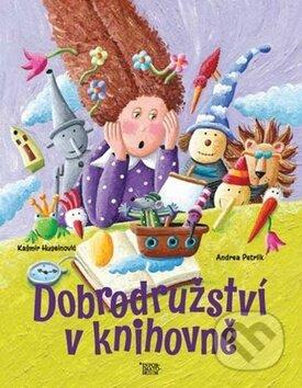 Dobrodružství v knihovně - Kašmir Huseinovič; Andrea Petrlik
