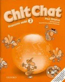 Chit Chat - Pracovní sešit 2 - Paul Shipton