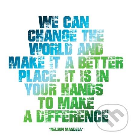 Motivačná karta: We can change the world... -