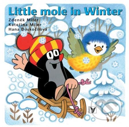 Little Mole in Winter - Zdeněk Miler, Kateřina Miler, Hana Doskočilová