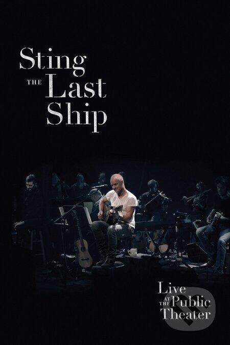 Sting: The Last Ship Live At The Public Theatre - Sting