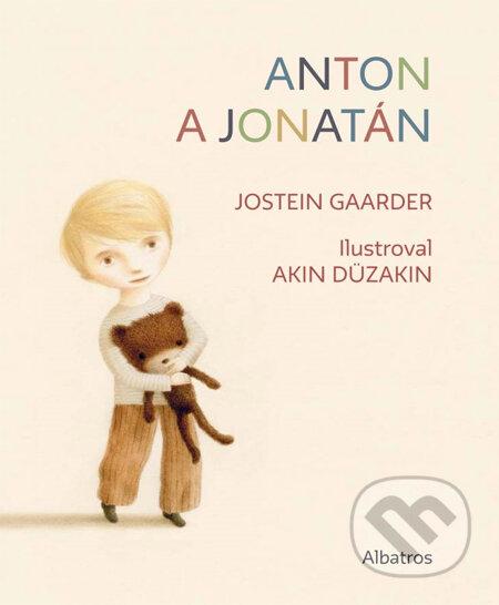 Anton a Jonatán (české vydání) - Jostein Gaarder, Akin Düzakin