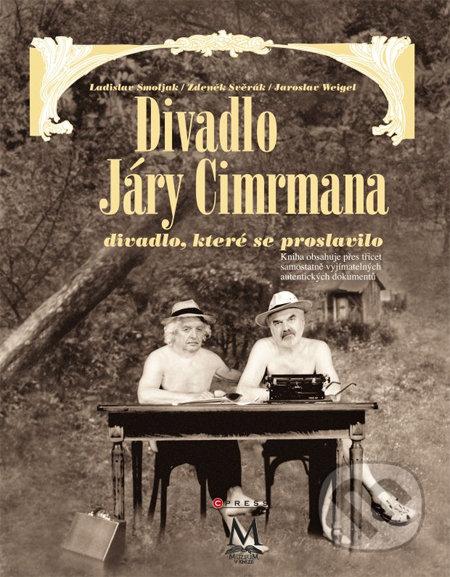 Divadlo Járy Cimrmana - divadlo, které se neproslavilo - Ladislav Smoljak, Zdeněk Svěrák, Jaroslav Weigel