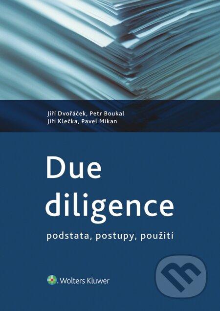Due diligence - podstata, postupy, použití - Jiří Dvořáček a kolektiv