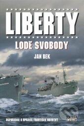 Liberty, lodě svobody - Jan Bek