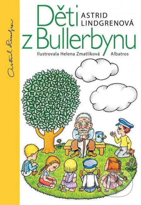Děti z Bullerbynu - Astrid Lindgren, Helena Zmatlíková (ilustrácie)