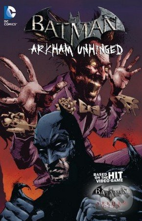 Batman: Arkham Unhinged (Volume 3) - Derek Fridolfs