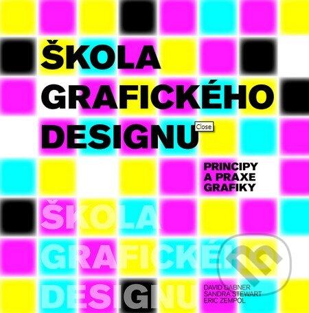 Škola grafického designu - David Dabner, Sandra Stewart, Eric Zempol