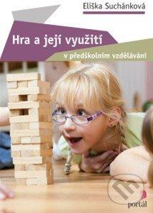 Hra a její využití v předškolním vzdělávání - Eliška Suchánková