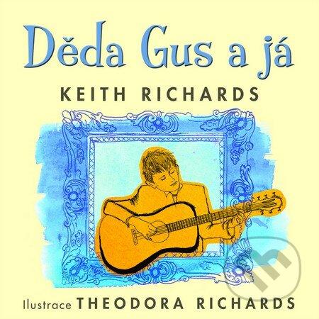 Děda Gus a já - Keith Richards