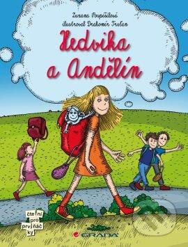Hedvika a Andělín - Zuzana Pospíšilová, Drahomír Trsťan