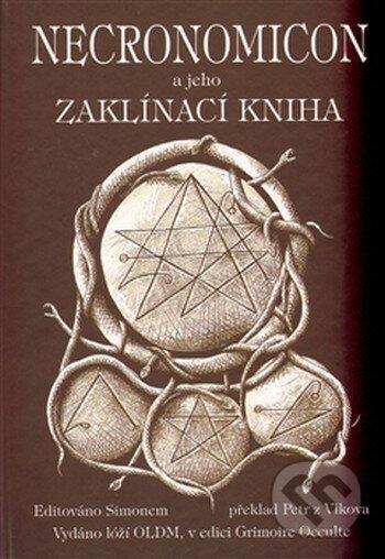 Necronomicon a jeho Zaklínací kniha -
