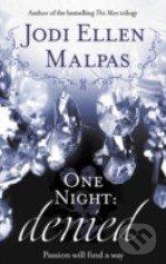 One Night: Denied - Jodi Ellen Malpas