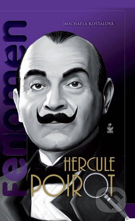 Fenomén Hercule Poirot - Michaela Košťálová