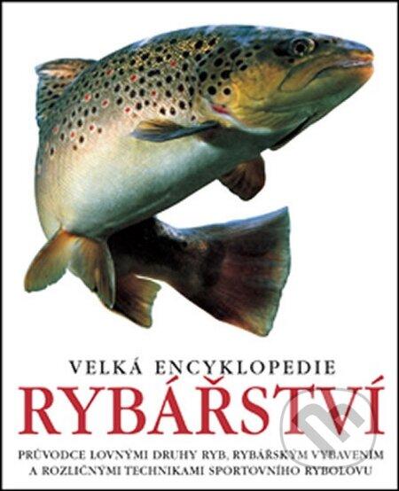 Velká encyklopedie rybářství -