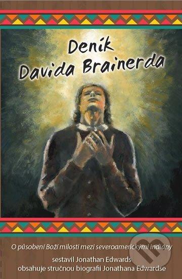 Deník Davida Brainerda - Jonathan Edwards