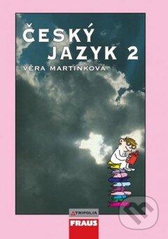 Český jazyk 2 - Věra Martinková