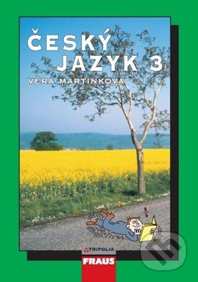 Český jazyk 3 - Věra Martinková
