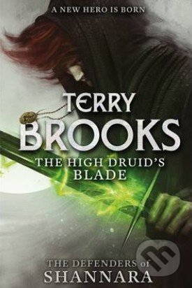The High Druid\'s Blade - Terry Brooks