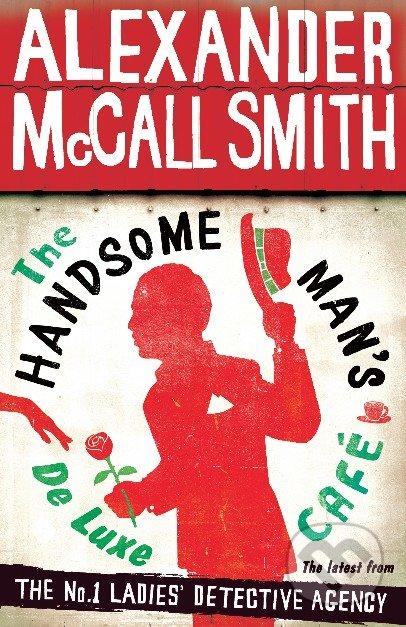 The Handsome Man\'s De Luxe Café - Alexander McCall Smith