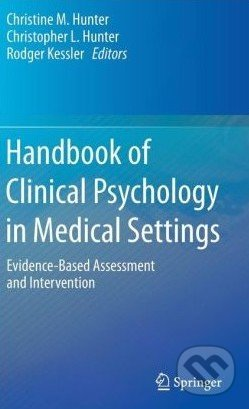 Handbook of Clinical Psychology in Medical Settings - Christine Hunter