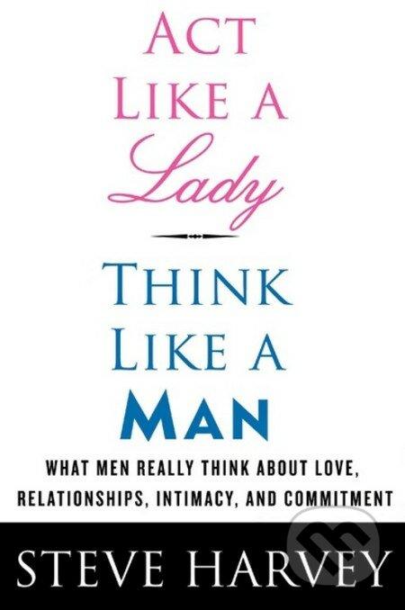 Act Like a Lady, Think Like a Man - Steve Harvey