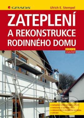 Zateplení a rekonstrukce rodinného domu - Ulrich E. Stempel