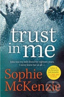 Trust In Me - Sophie McKenzie