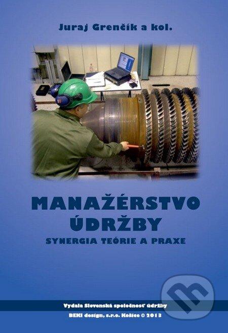 Manažérstvo údržby - Juraj Grenčík a kolektív
