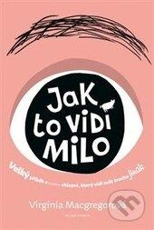 Jak to vidí Milo - Virginia Macgregorová