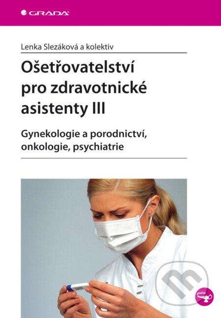 Ošetřovatelství Pro Zdravotnické Asistenty Iii - Gynekologie A Porodnictví, Onkologie, Psychiatrie - Isbn:9788024722702 - image 2