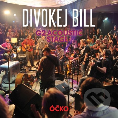 Divokej Bill: G2 Acoustic stage - Divokej Bill