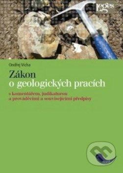 Zákon o geologických pracích - Ondřej Vícha