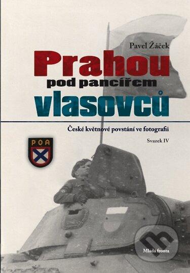 Prahou pod pancířem vlasovců - Pavel Žáček