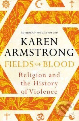 Fields of Blood - Karen Armstrong