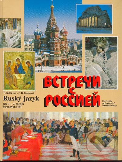 Ruský jazyk pre 1.-2. ročník stredných škôl - E. Kollárová, Ľ.B. Trušinová