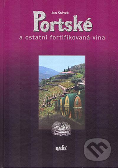 Portské a ostatní fortifikovaná vína - Jan Stávek