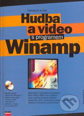 Hudba a video s programem Winamp - Miroslav Klíma