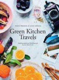 Green Kitchen Travels - Luise Vindahl, David Frenkiel