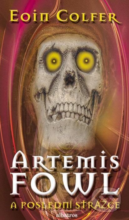 Artemis Fowl a poslední strážce - Eoin Colfer