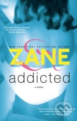 Addicted - Zane