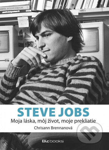 Steve Jobs - Moja láska, môj život, moje prekliatie - Chrisann Brennanová