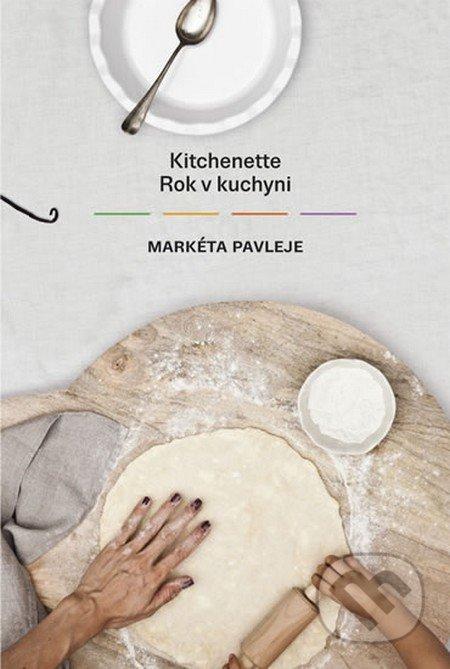 Kitchenette - Rok v kuchyni - Markéta Pavleje
