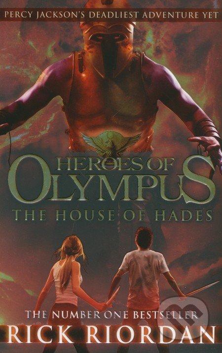 Heroes of Olympus: The House of Hades - Rick Riordan