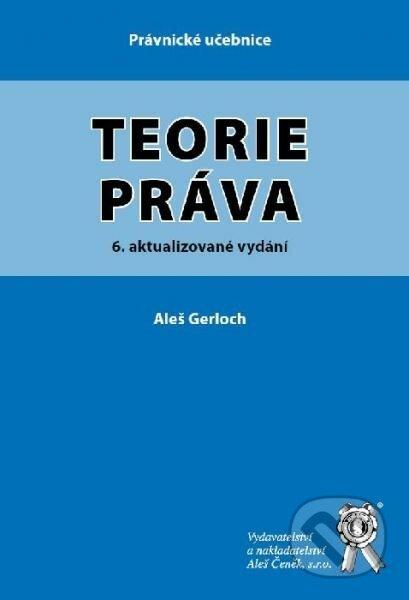 Teorie práva - Aleš Gerloch