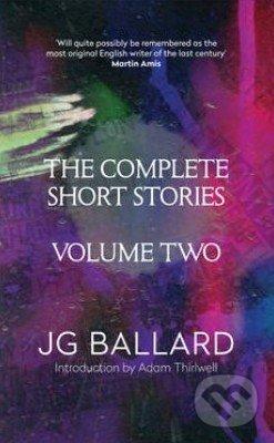 The Complete Short Stories (Volume 2) - J.G. Ballard